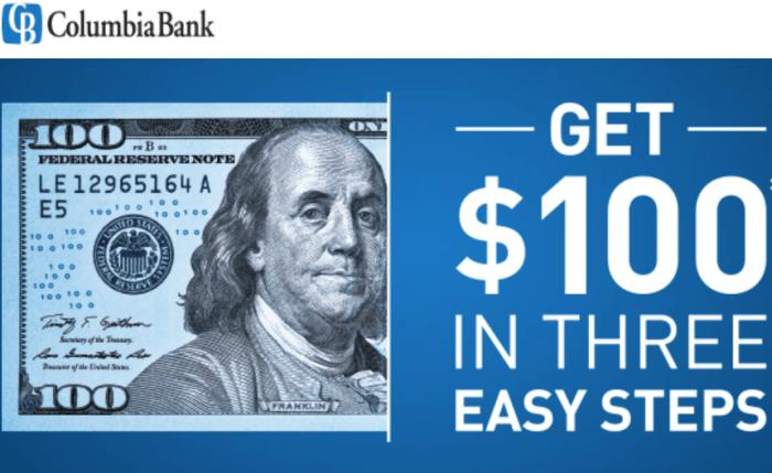 Columbia Bank $100 Bonus