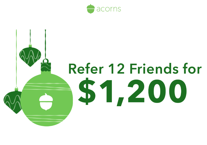 Acorns Investing App, Get $1,200 if You Invite 12 Friends This Month