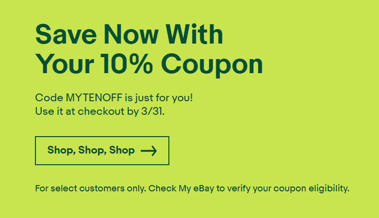 eBay, Save 10% with Code MYTENOFF (YMMV)