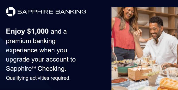 Chase Sapphire Banking $1K Bonus