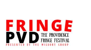 The Providence Fringe Festival @ Providence, Rhode Island
