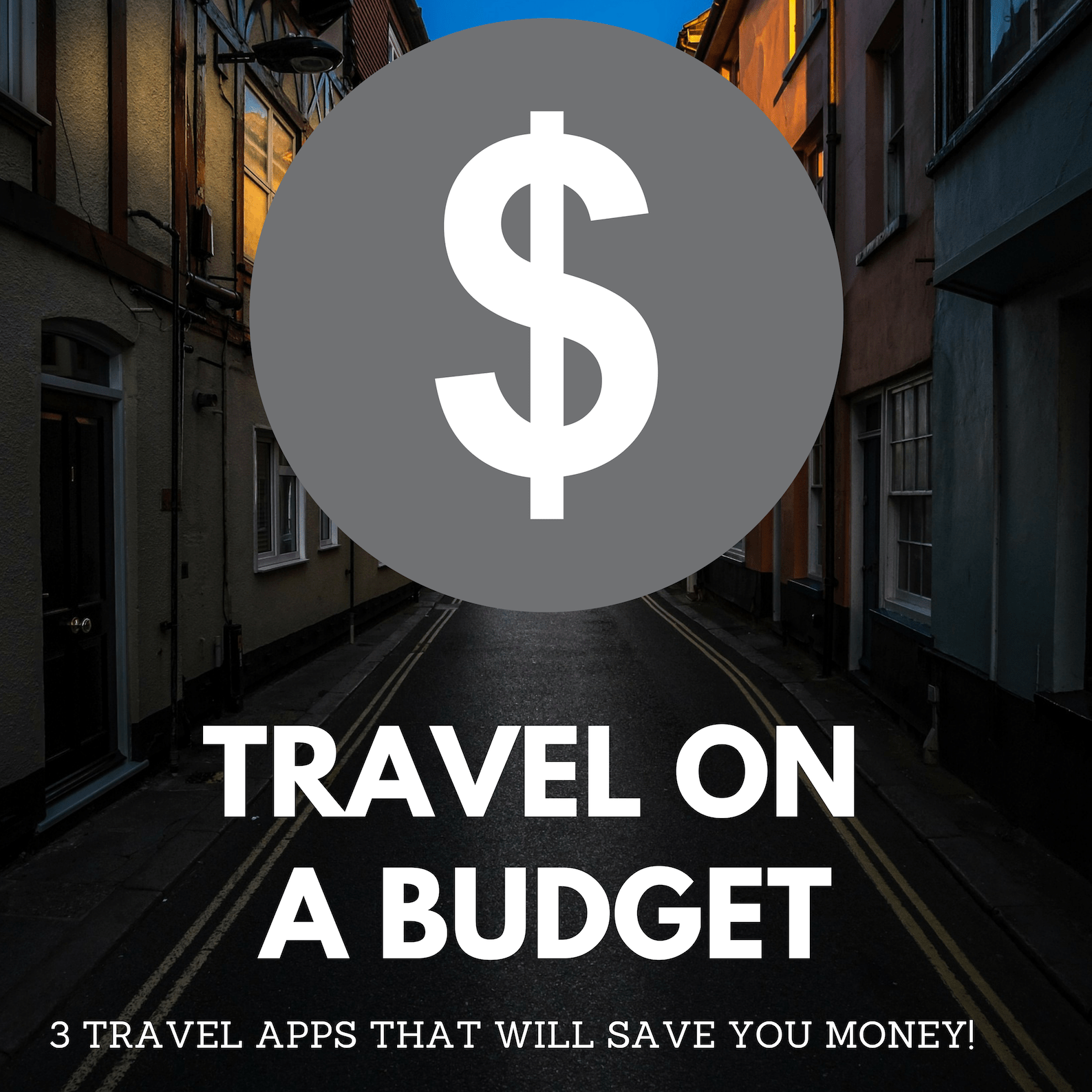 Travelling on a budget – Top 3 Travel Apps!