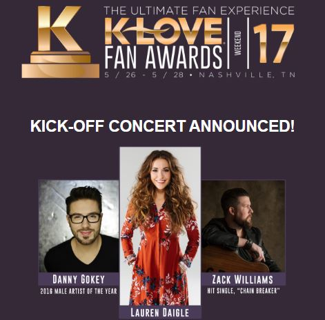 Danny Gokey Lauren Daigle to perform at 2017 K-LOVE Fan Awards