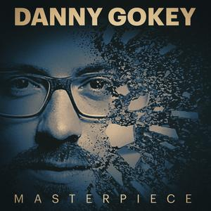 Single Art for Masterpiece by Danny Gokey