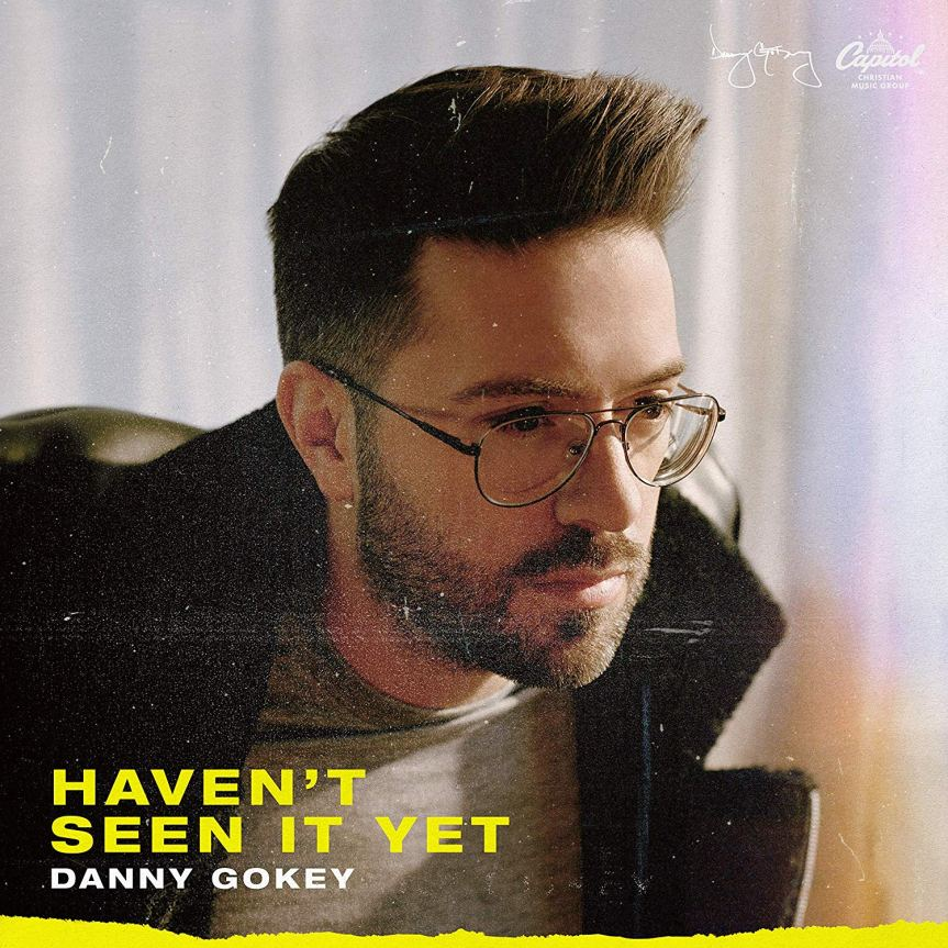 "New CD Cover Art for Danny Gokey's ""Haven't Seen It Yet"""