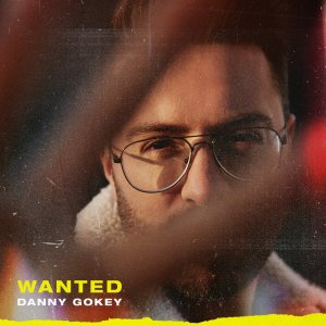 Danny Gokey promo for Wanted