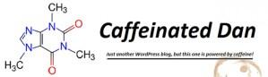 Caffeinated Dan