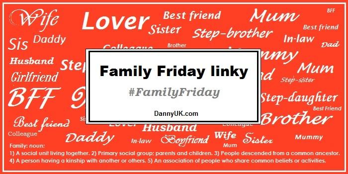 Family Friday link – May – Week 1