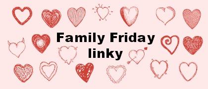 Family Friday linky – June – Week  1