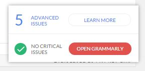 "Click on the ""Open Grammarly"" button to be shown what's wrong and given the opportunity to amend it."