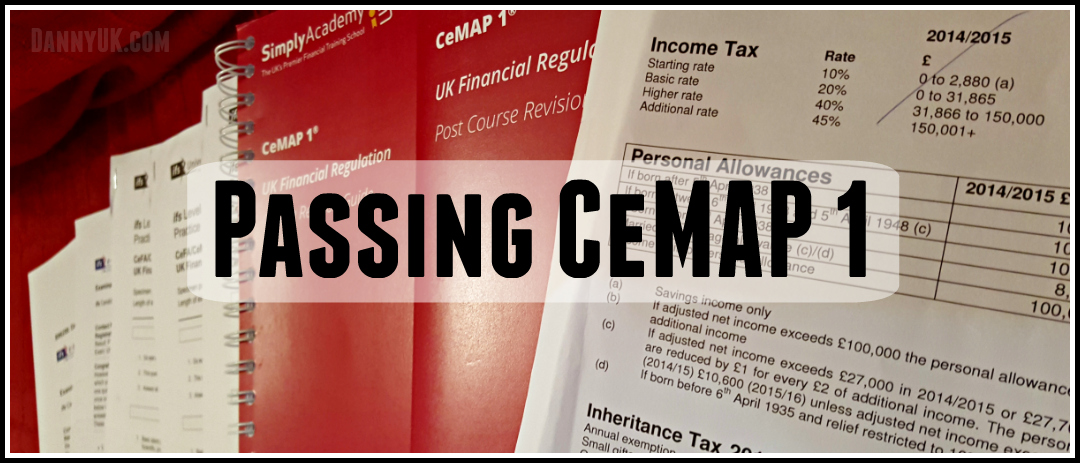 Passing CeMAP 1 (Mortgage advisor course)
