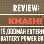 Review: KMASHI 15,000mAh External Battery Power Bank