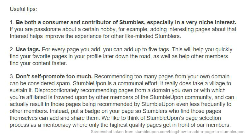 Taken from http://www.stumbleupon.com/blog/how-to-add-a-page-to-stumbleupon - Tips on how bloggers can use stumbleupon