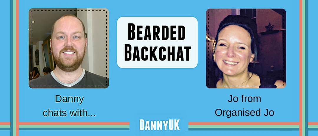 Bearded Backchat with Jo from Organised Jo