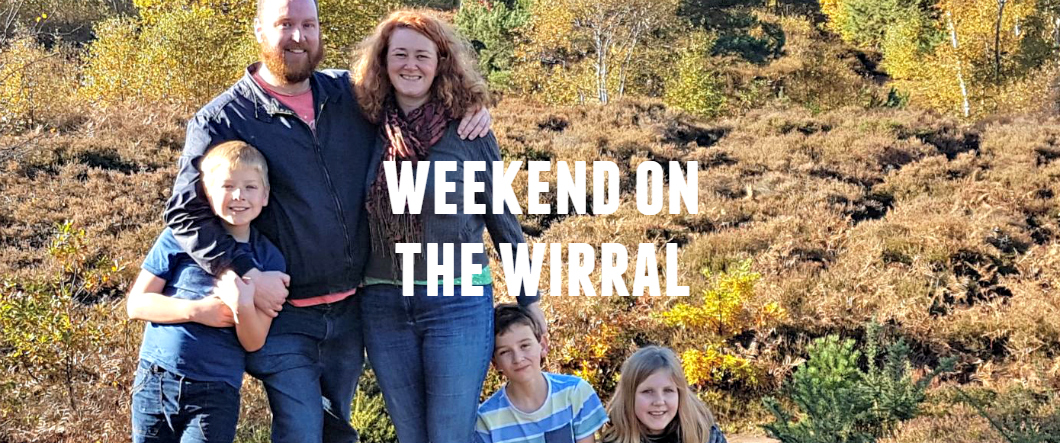 A weekend on the Wirral