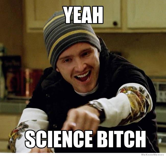 yeah-science-bitch-meme