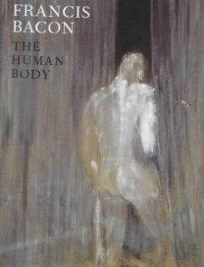 Francis Bacon The Human Body