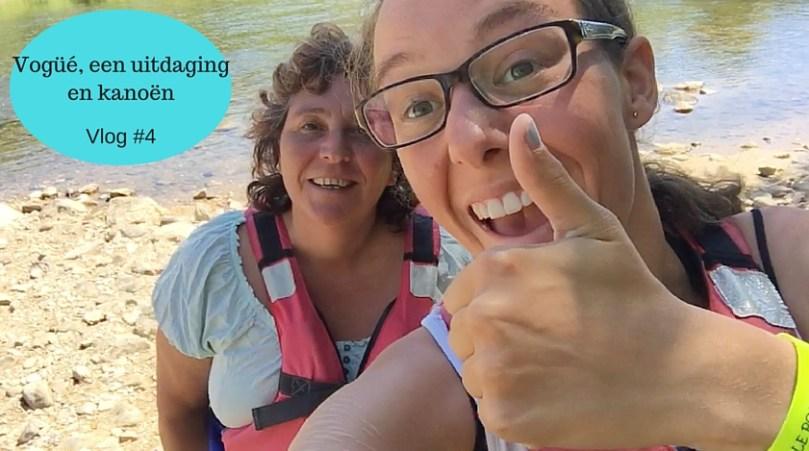 """Vlog: """"La douce France #4: Prachtig dorpje, kanoën en een uitdaging aangaan!"""""""