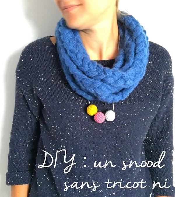 Tuto : Réaliser un snood sans tricot ni crochet avec la laine Handy de DMC