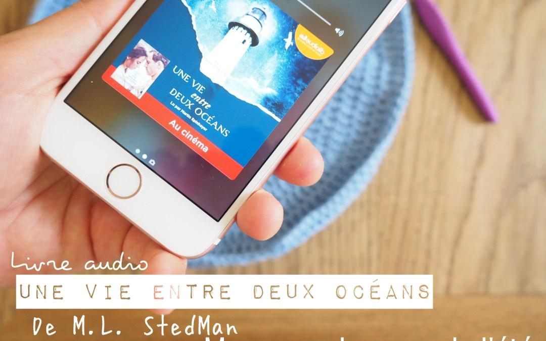 Mes lectures : Une vie entre deux océans – M.L. Stedman * Un livre coup de cœur