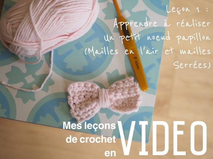 Mes leçons de crochet en vidéo – La première leçon est en ligne ! Apprenez à réaliser un petit noeud papillon en crochet (mailles en l'air et mailles serrées)