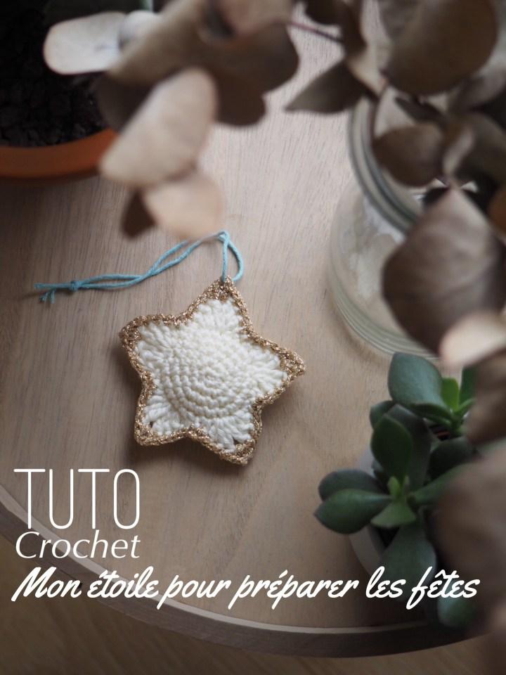 Mon étoile au crochet pour bien préparer Noël – Tuto