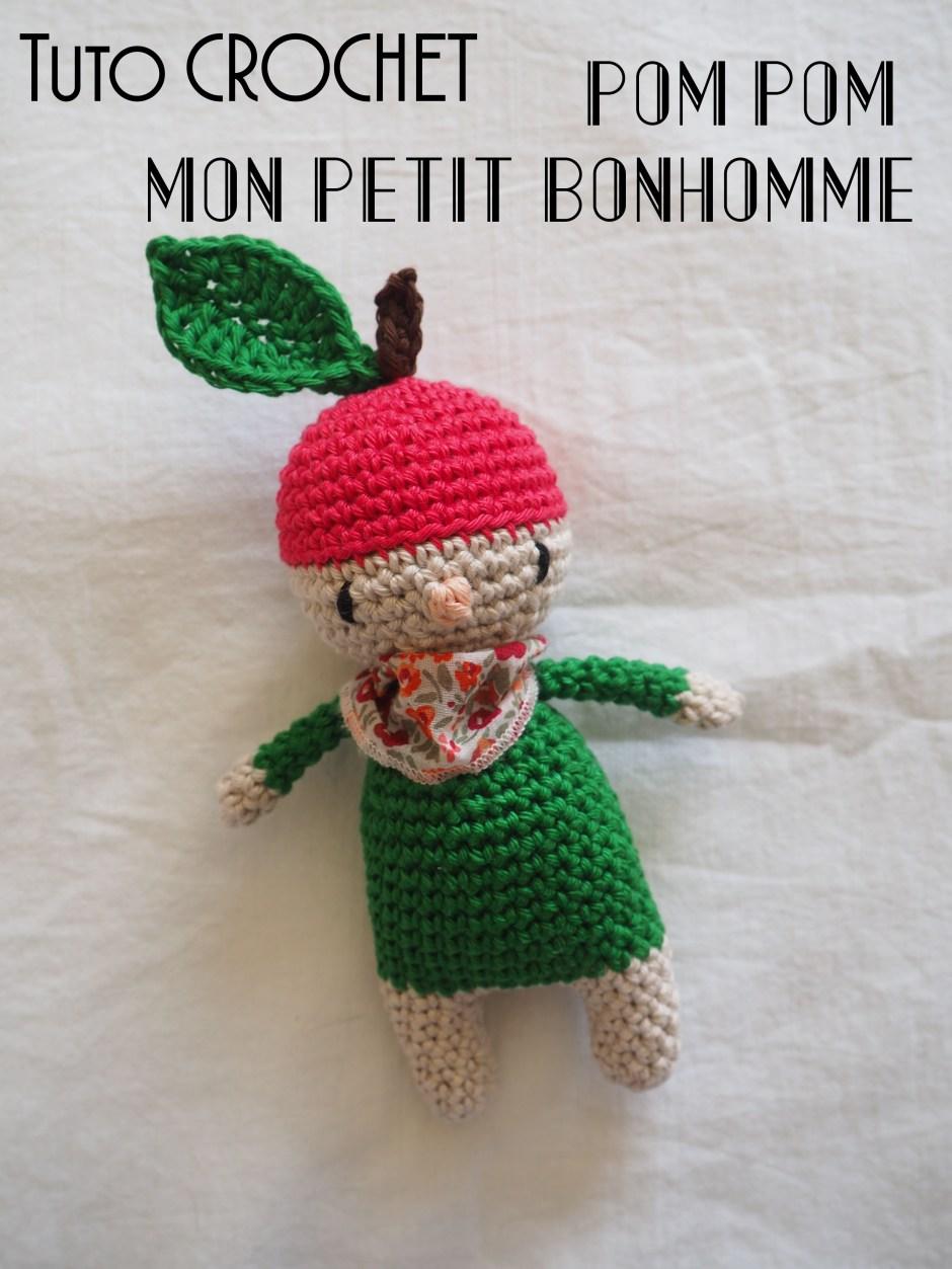 Tuto crochet amigurumi : Pom-Pom mon petit bonhomme