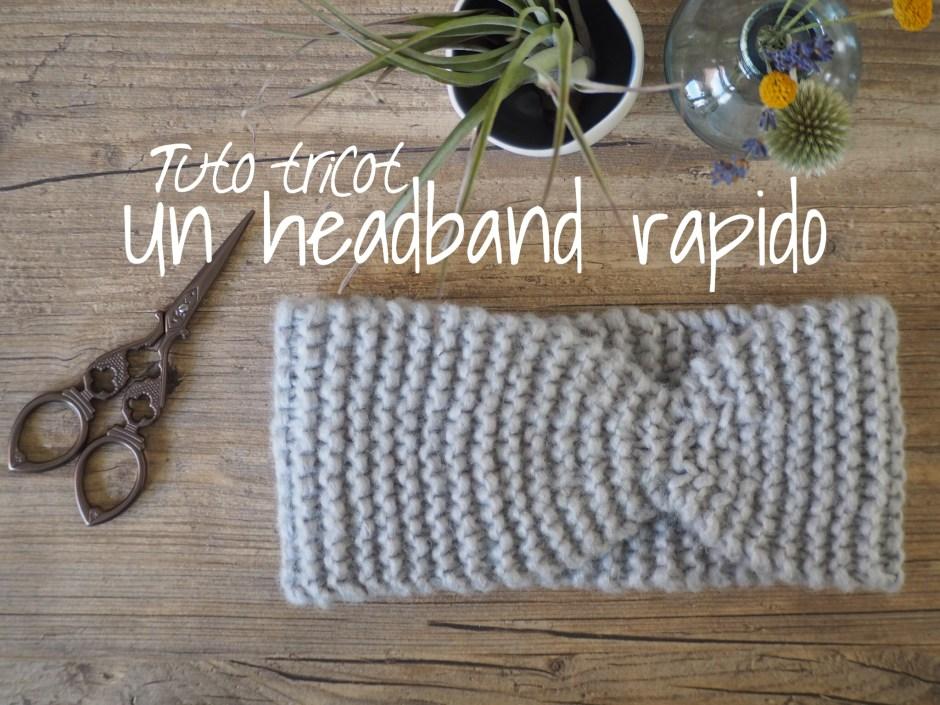 Tuto tricot : un headband rapido