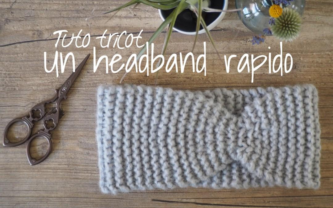 Tuto tricot : un headband rapido – Idéal débutant
