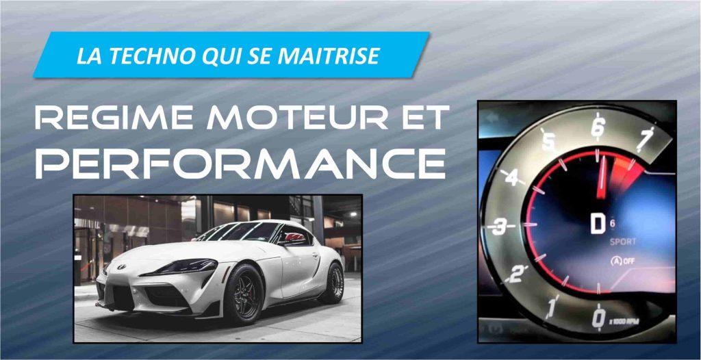regime moteur performance