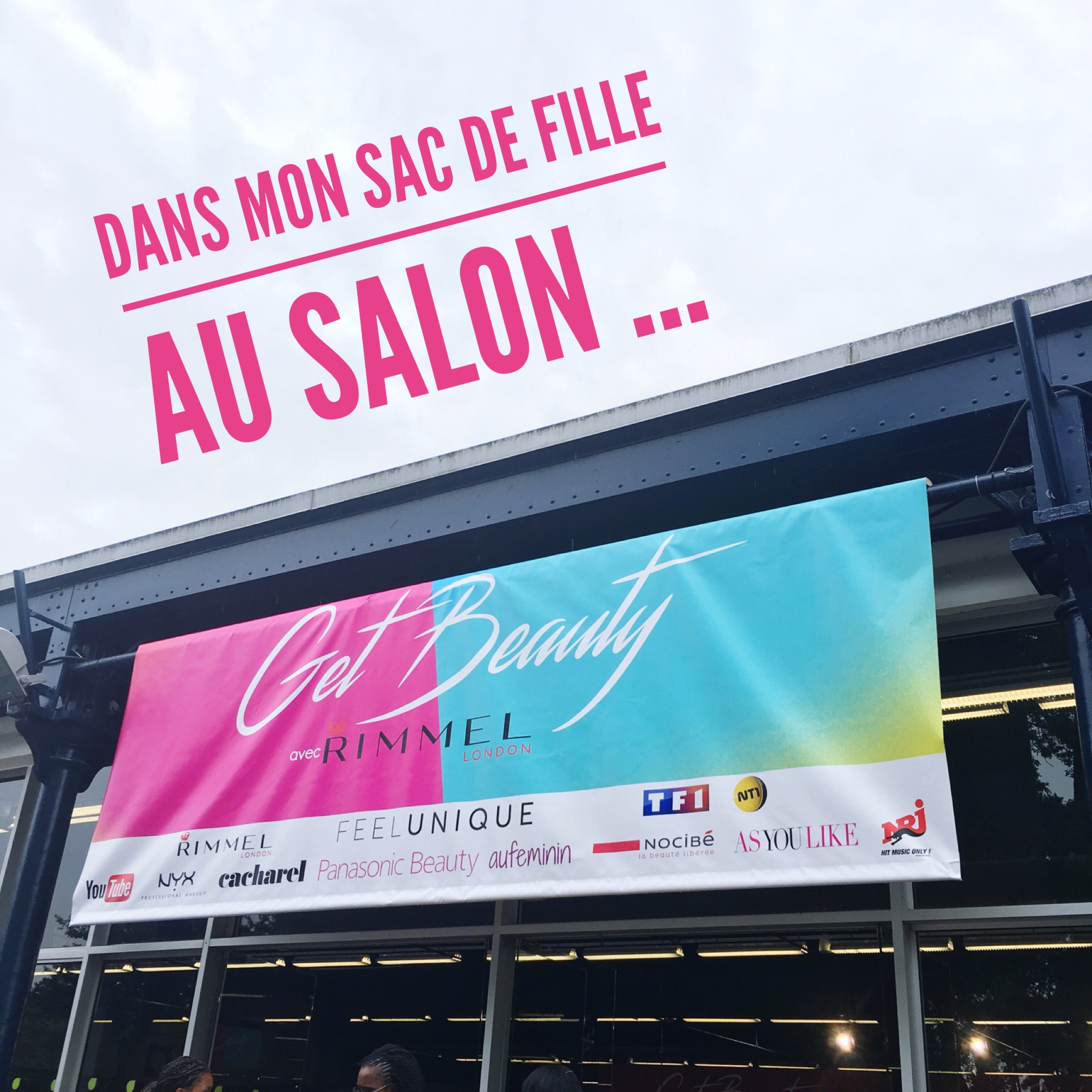 Le salon get beauty j 39 y tais dans mon sac de fille for Salon youtubeuse