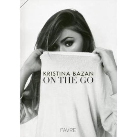 Kristina Bazan On The Go Kayture livre