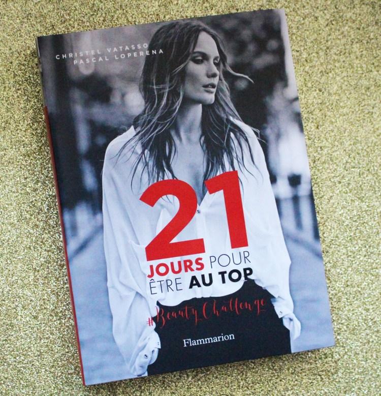 """Le livre """" 21 Jours pour être au Top"""" de Christel Vatasso et Pascal Loperena"""