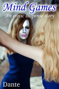 Mind games - An erotic suspense story