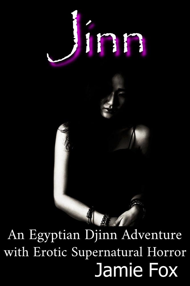 Jinn - An Egyptian Adventure with Erotic Supernatural Horror