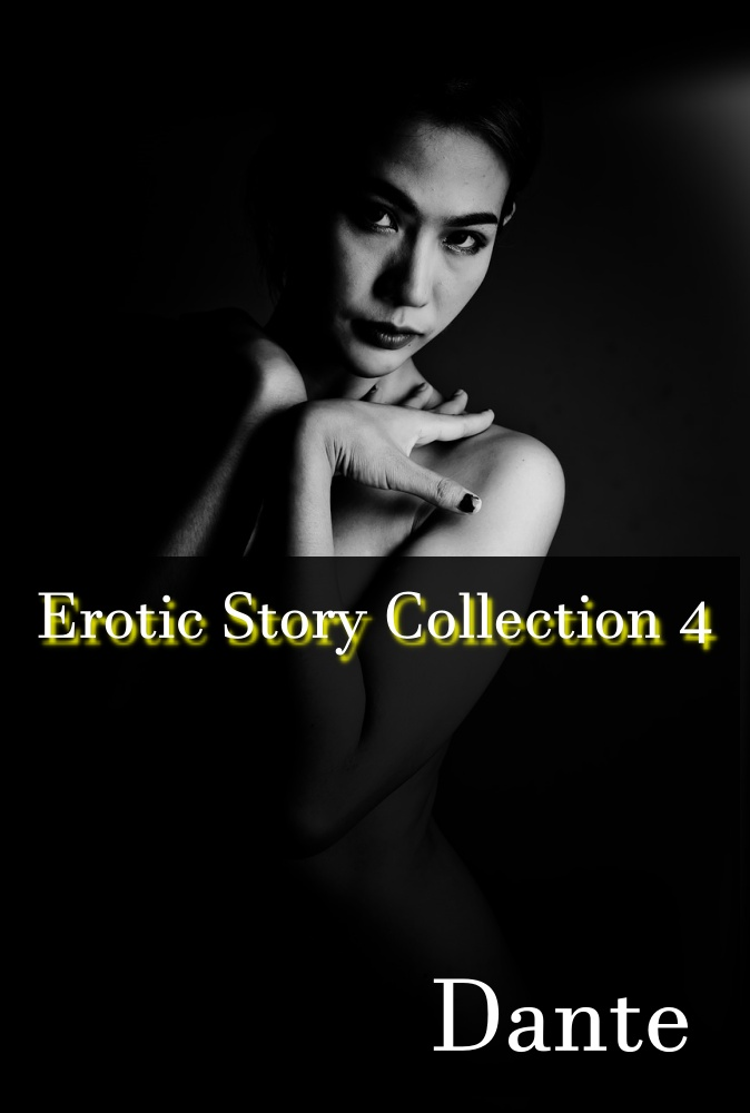 Erotic stories collection 4