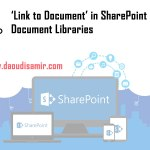 'Link to Document' instead of real documents in SharePoint Document Libraries - Classic Experience
