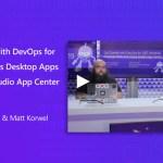 Get Started with DevOps for .NET Windows Desktop Apps and Visual Studio App Center