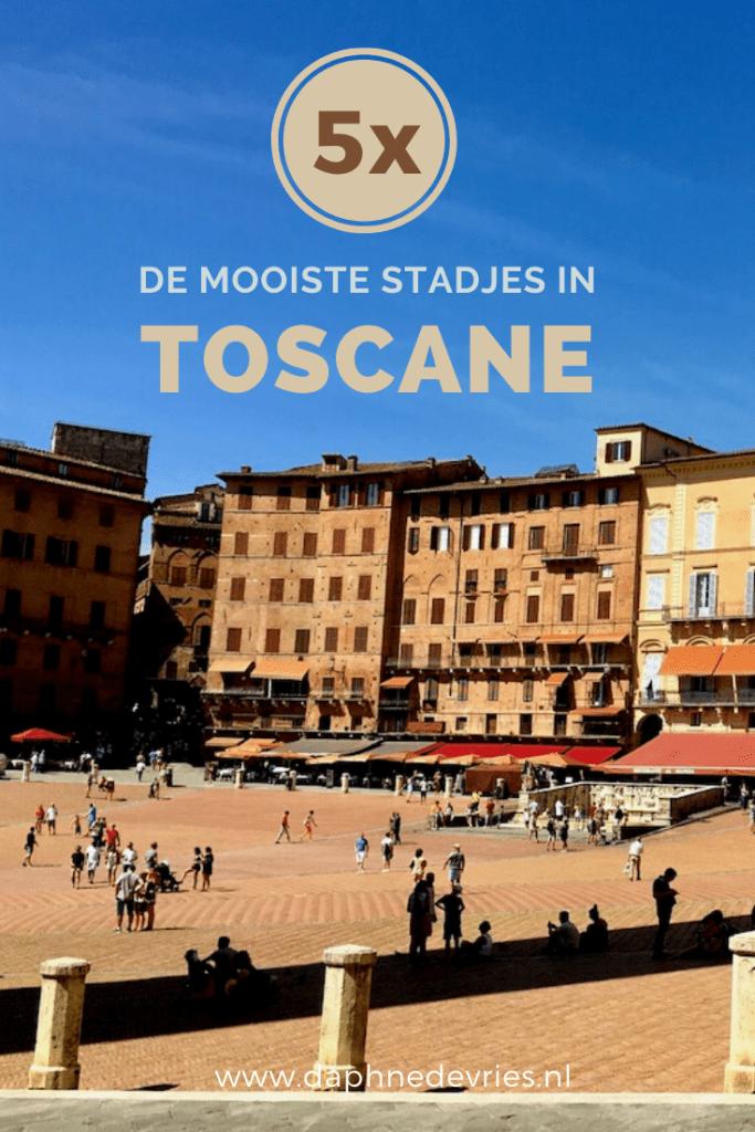 Dit zijn de 5 mooiste stadjes in Toscane die jouw bezoek verdienen