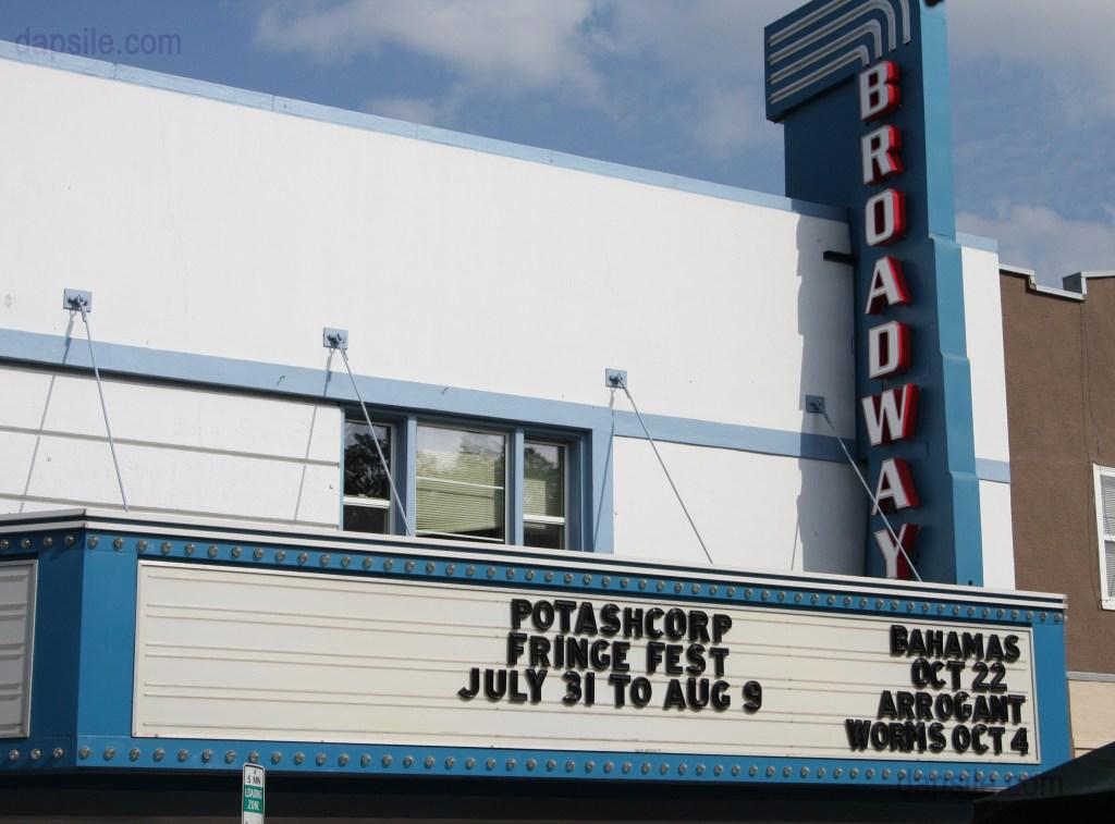 Broadway theatre sign advertising the Fringe Festival in Saskatoon