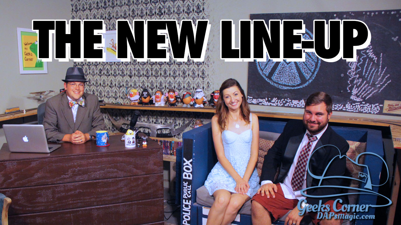 The New Line-Up - Geeks Corner - Episode 502