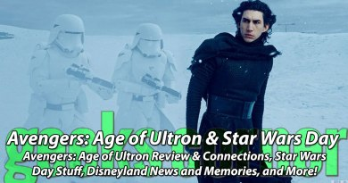 Avengers: Age of Ultron & Star Wars Day - Geeks Corner