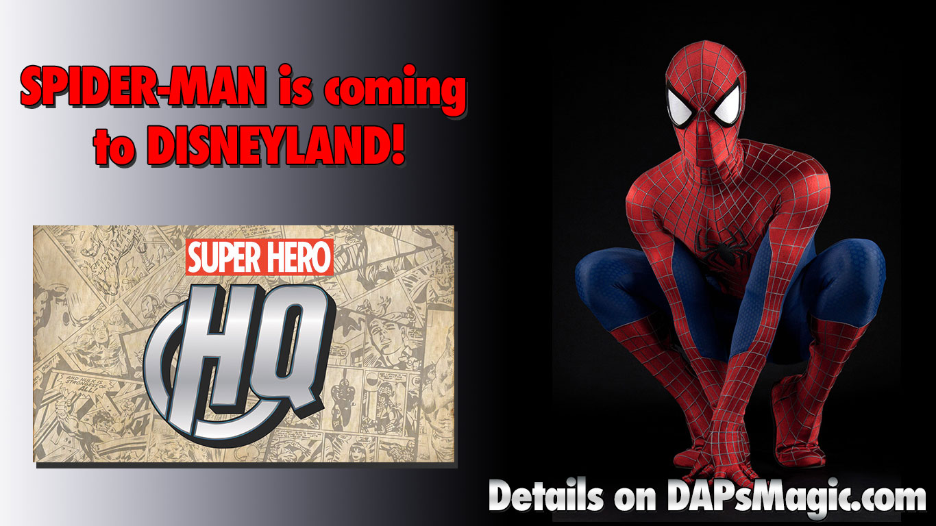 Spider-Man is coming to Disneyland's Super Hero HQ!