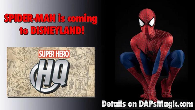Spider-Man is coming to Disneyland's Super Hero HQ!