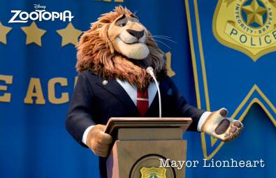 """ZOOTOPIA – MAYOR LEODORE LIONHEART, the noble leader of Zootopia, who coined the city's mantra that Judy Hopps lives by: """"In Zootopia, anyone can be anything."""" ©2015 Disney. All Rights Reserved."""