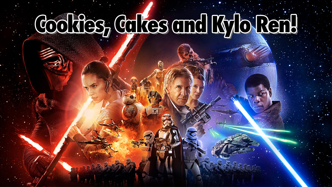Cookies, Cakes and Kylo Ren - Geeks Corner - Episode 511