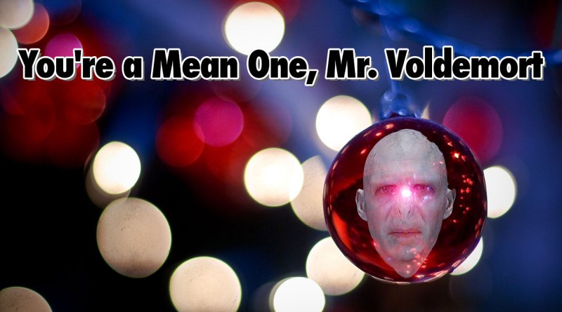 You're a Mean One, Mr. Voldemort - Geeks Corner - Episode 510