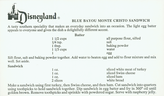 Disneyland's Blue Bayou Monte Cristo Recipe Card
