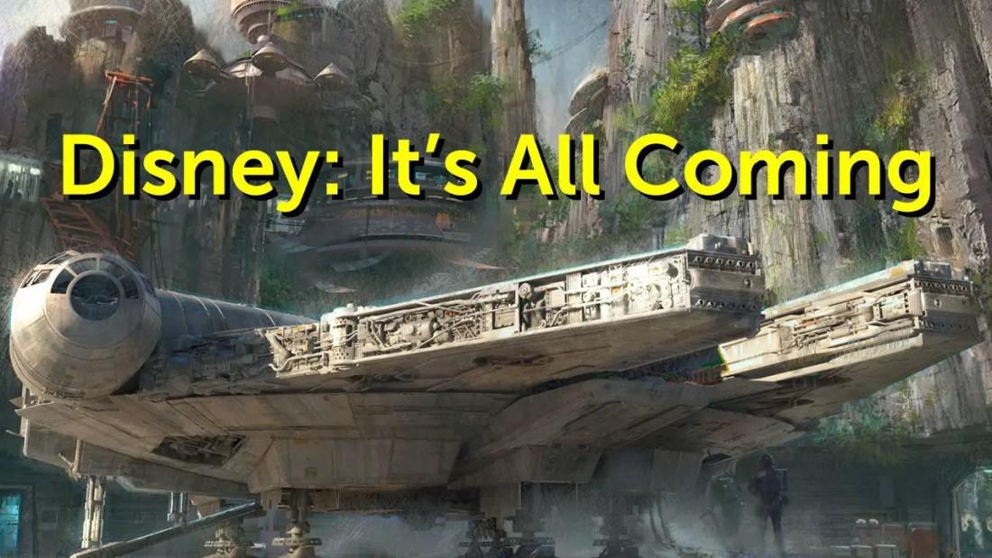 Disney: It's All Coming - Geeks Corner - Episode 619