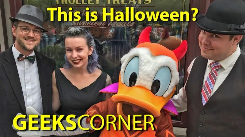 This is Halloween? - GEEKS CORNER - Episode 652